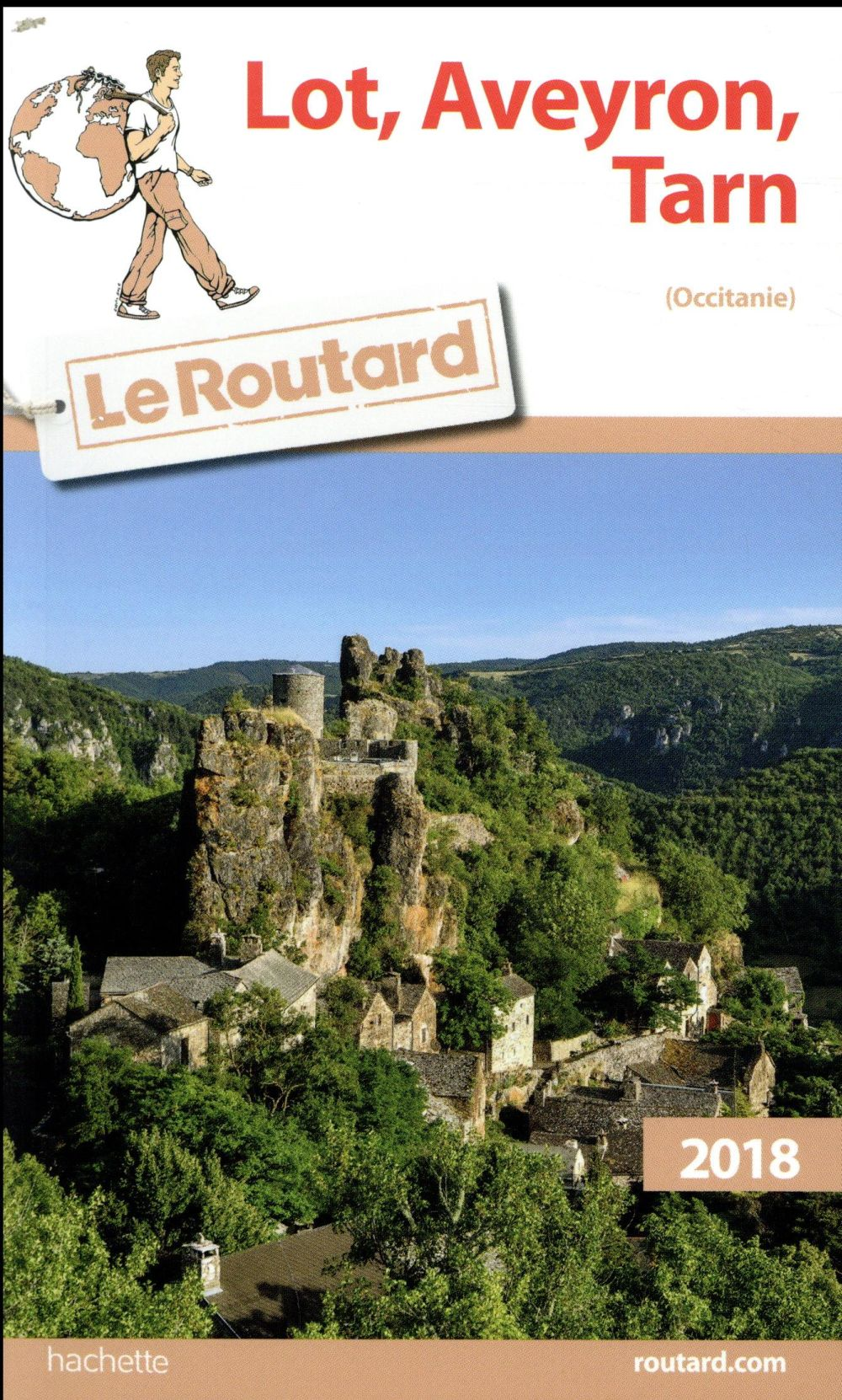 GUIDE DU ROUTARD LOT, AVEYRON, TARN (MIDI-PYRENEES) 2018